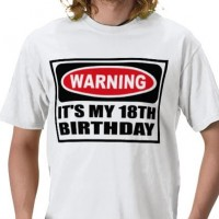 Warning It's My 18th Birthday T-Shirt - 18th gift