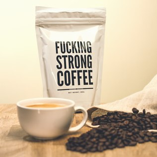 F*cking Strong Coffee - 21st gift