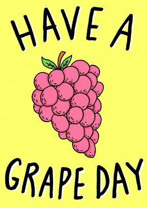 Have A Grape Day| Happy Birthday Card |WB1125 - 21st gift